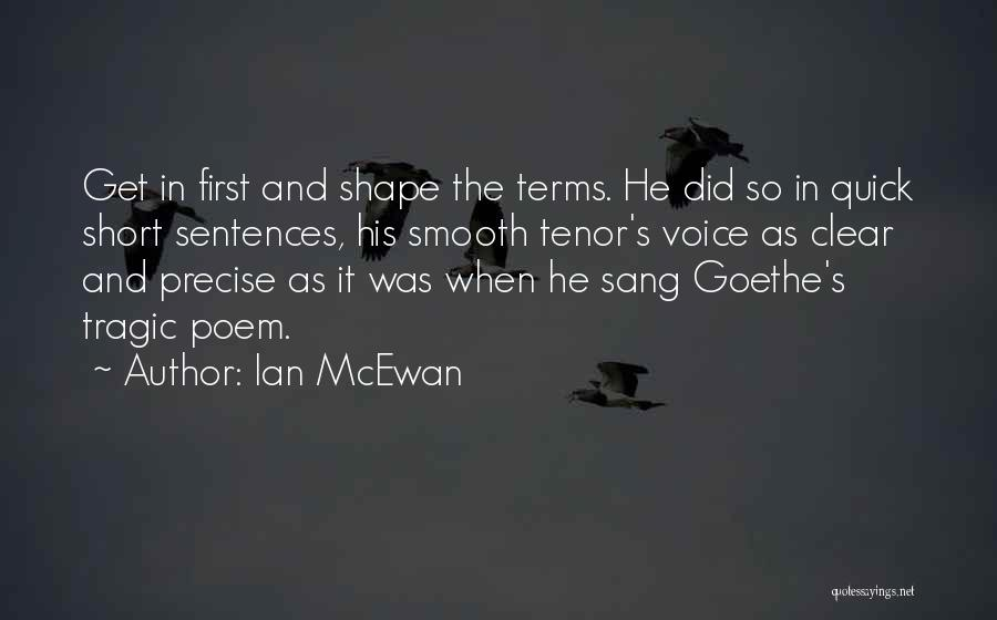 Short Quick Quotes By Ian McEwan