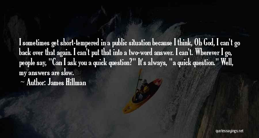 Short Quick Quotes By James Hillman
