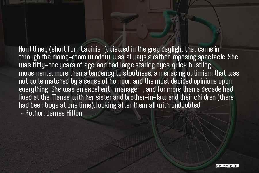 Short Quick Quotes By James Hilton