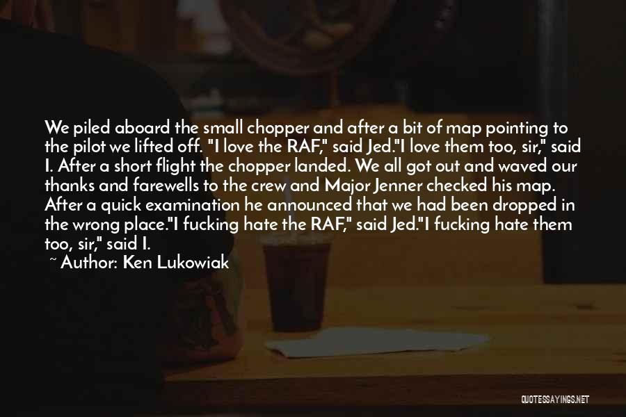 Short Quick Quotes By Ken Lukowiak