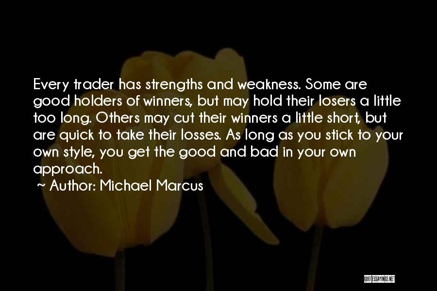 Short Quick Quotes By Michael Marcus