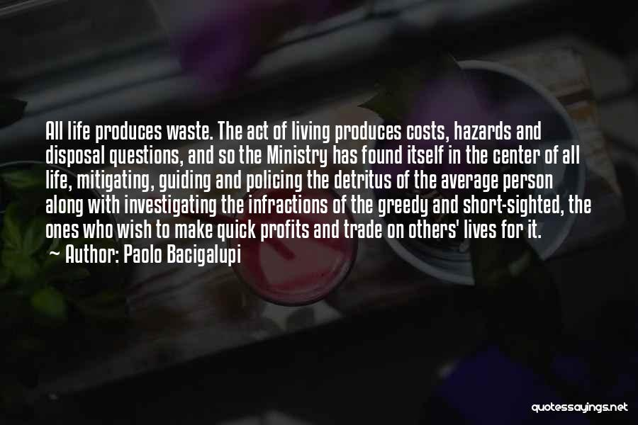 Short Quick Quotes By Paolo Bacigalupi