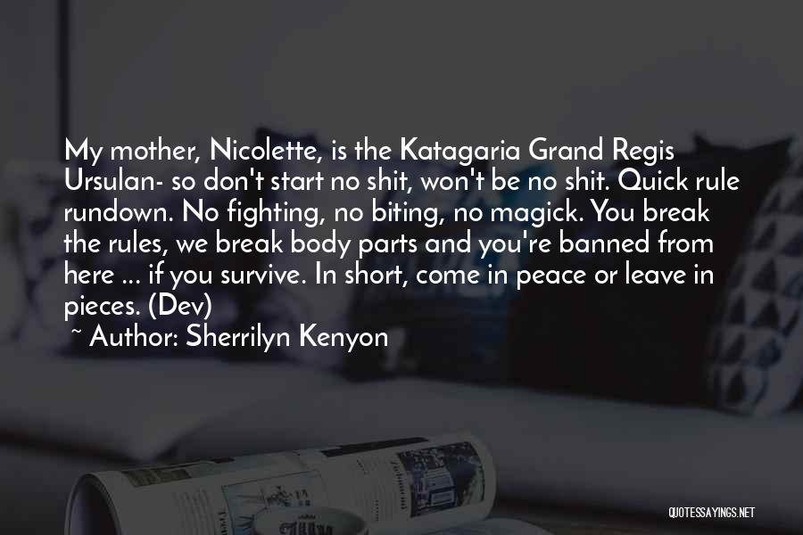 Short Quick Quotes By Sherrilyn Kenyon