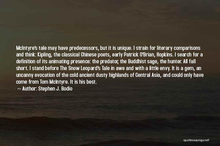 Short Snow Leopard Quotes By Stephen J. Bodio