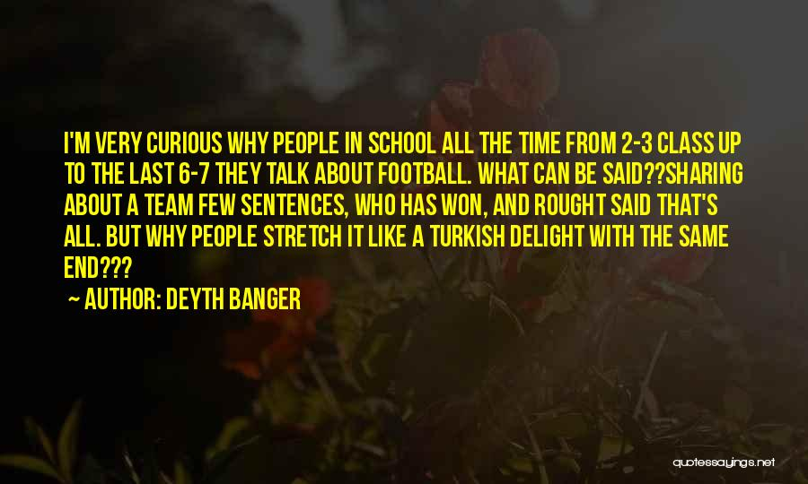Short Team Quotes By Deyth Banger