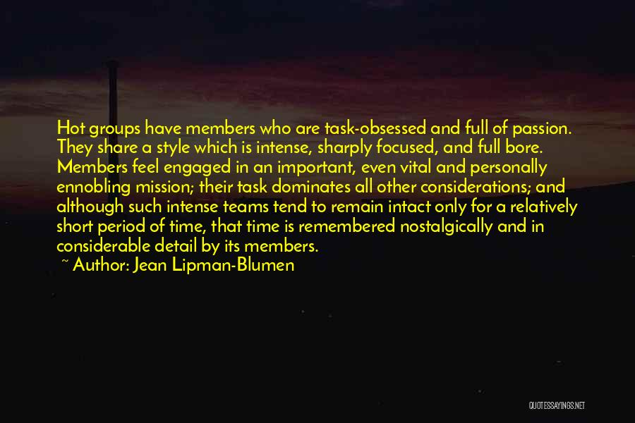 Short Team Quotes By Jean Lipman-Blumen