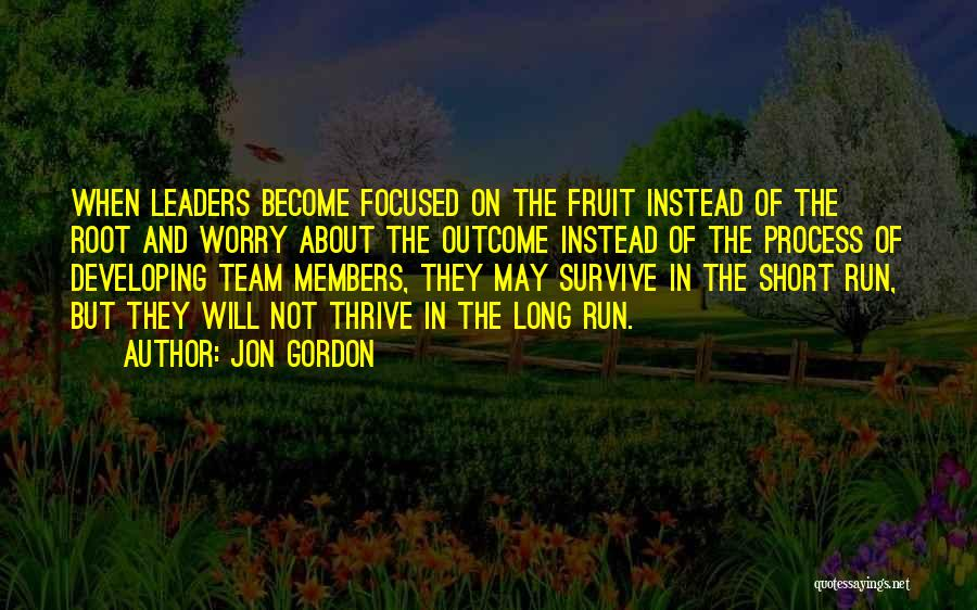 Short Team Quotes By Jon Gordon