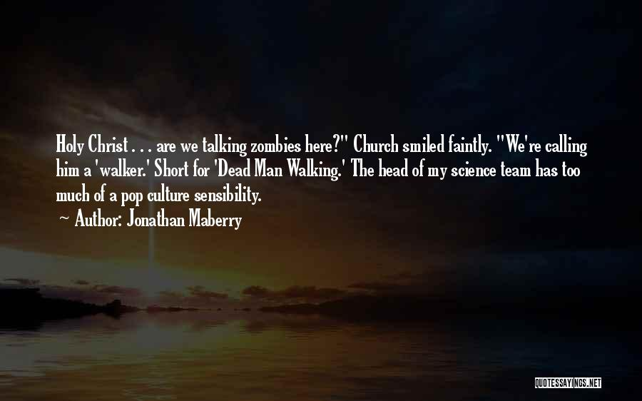 Short Team Quotes By Jonathan Maberry