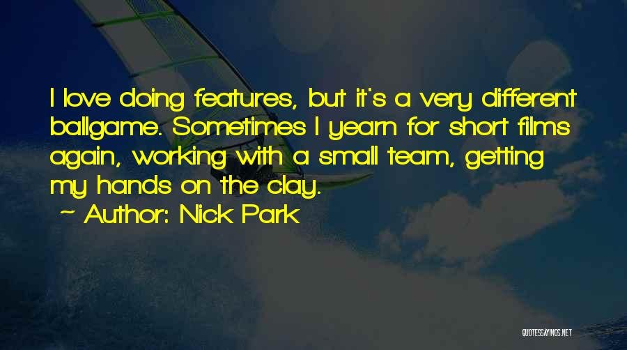 Short Team Quotes By Nick Park