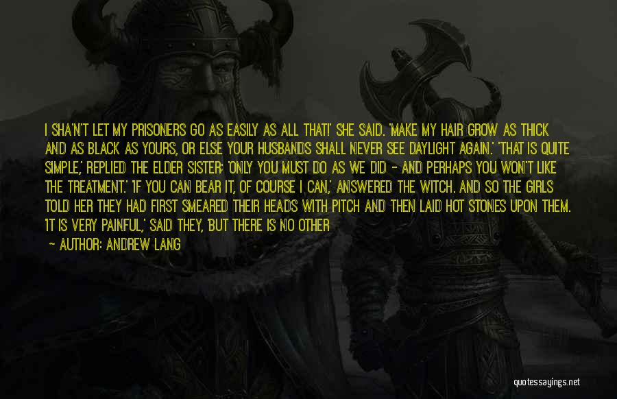 Short Thick Quotes By Andrew Lang