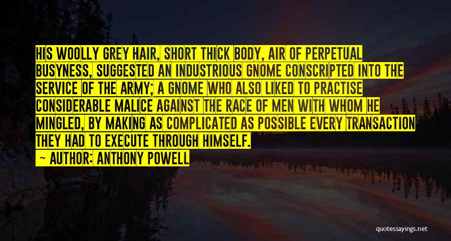 Short Thick Quotes By Anthony Powell