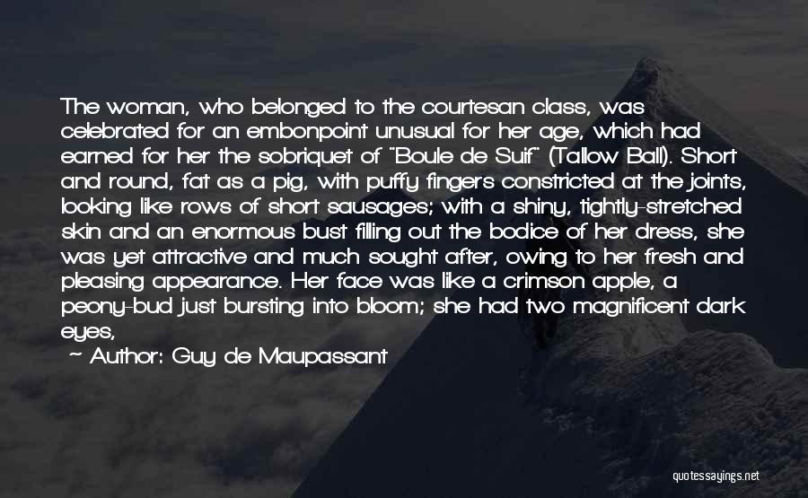 Short Thick Quotes By Guy De Maupassant