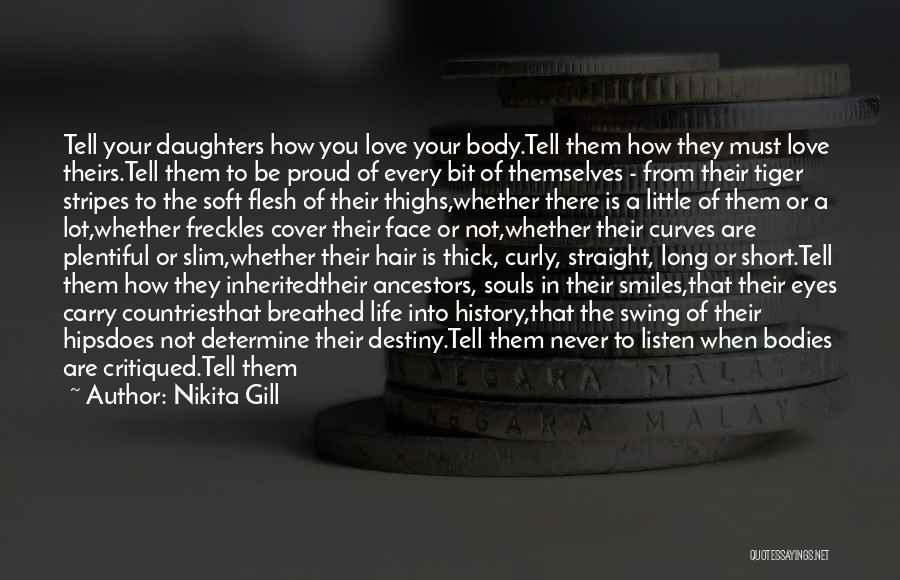 Short Thick Quotes By Nikita Gill