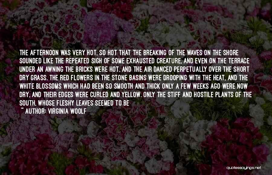 Short Thick Quotes By Virginia Woolf