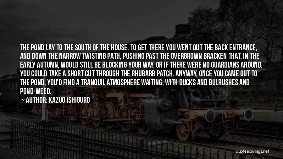 Short Tranquil Quotes By Kazuo Ishiguro