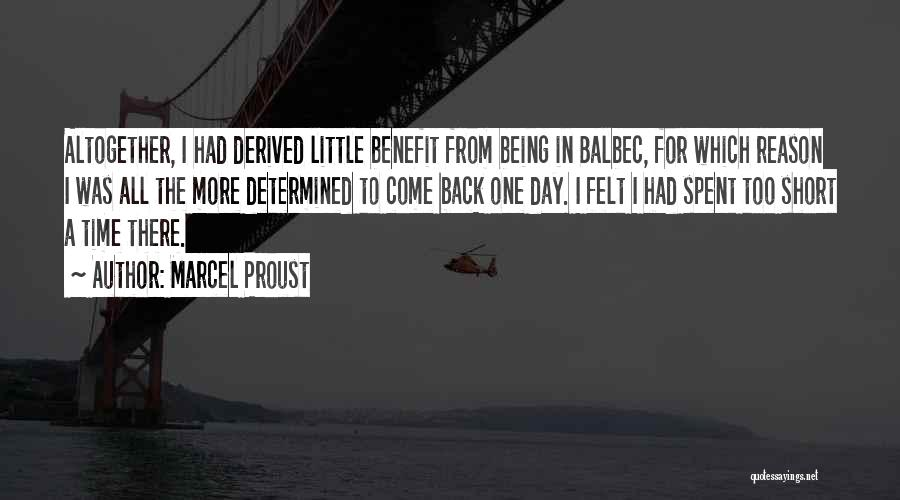 Short Vacation Quotes By Marcel Proust