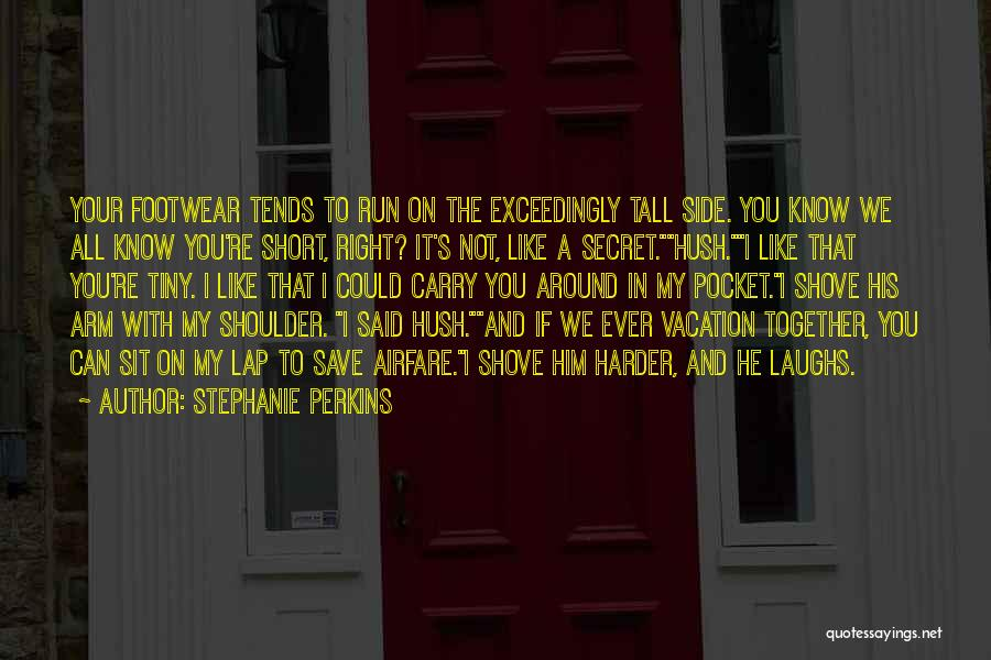 Short Vacation Quotes By Stephanie Perkins
