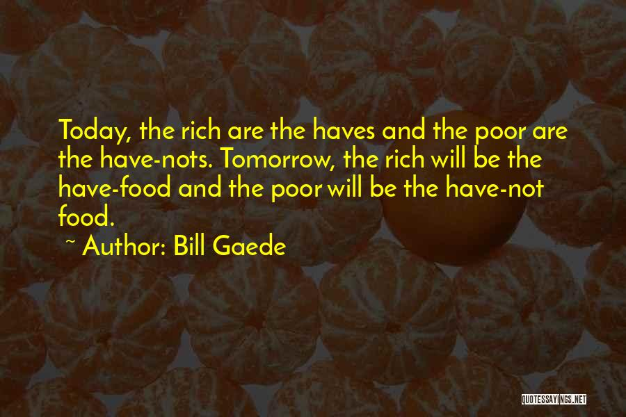 Should Haves Quotes By Bill Gaede