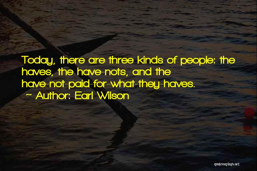 Should Haves Quotes By Earl Wilson