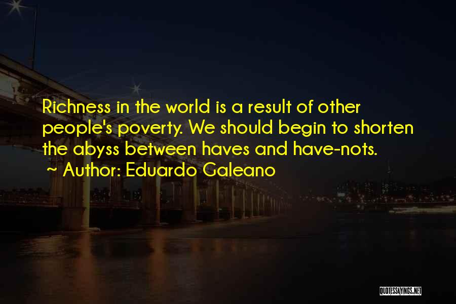 Should Haves Quotes By Eduardo Galeano