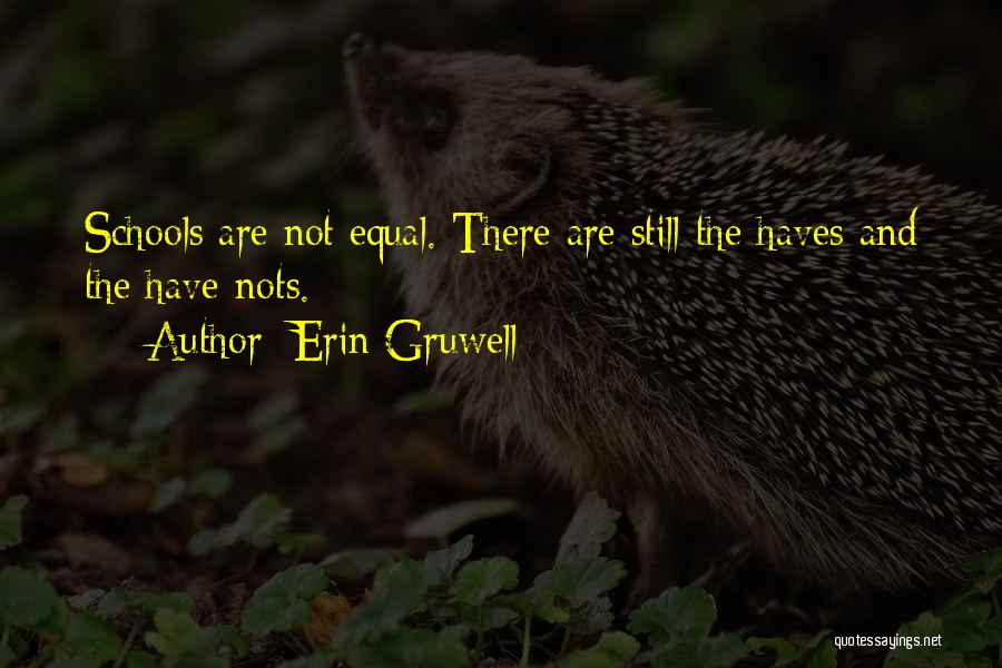 Should Haves Quotes By Erin Gruwell