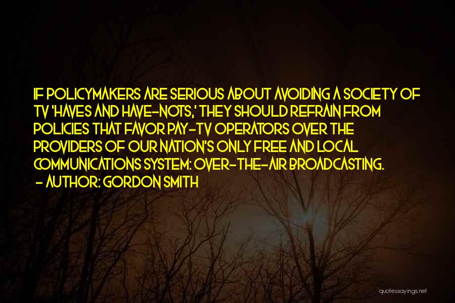 Should Haves Quotes By Gordon Smith