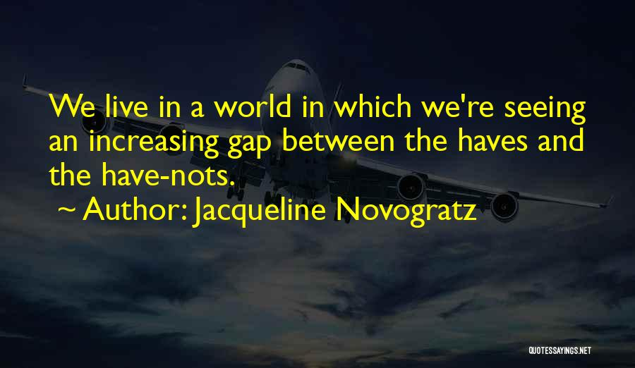 Should Haves Quotes By Jacqueline Novogratz