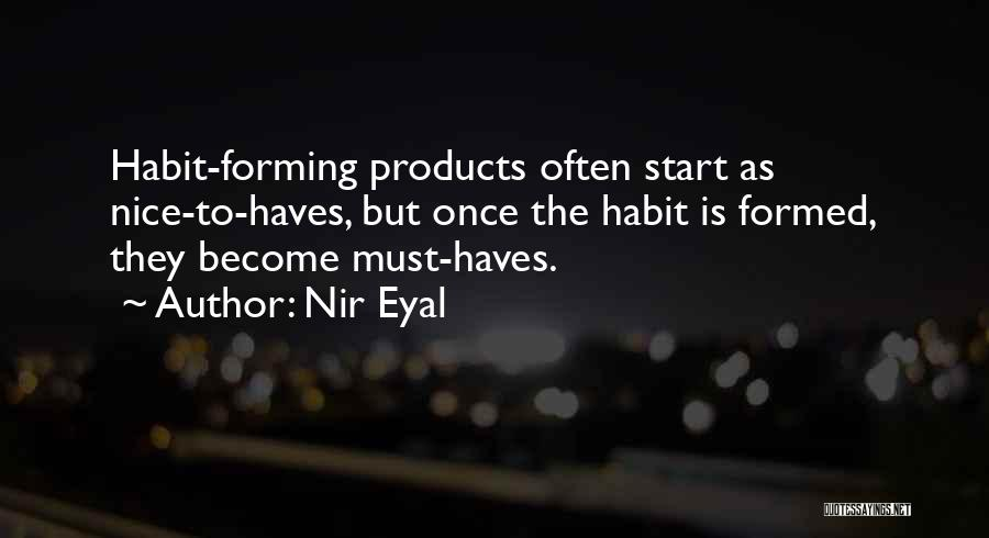 Should Haves Quotes By Nir Eyal