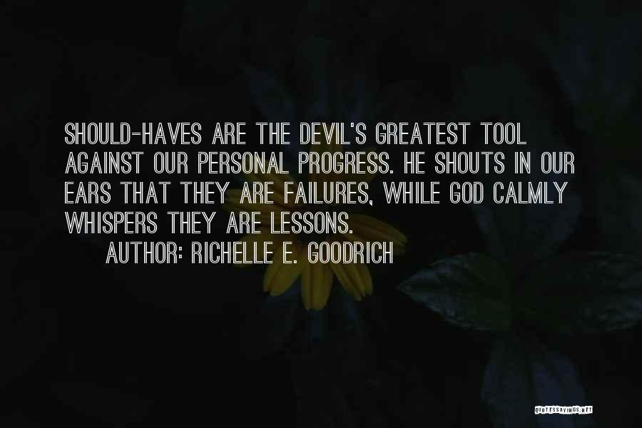 Should Haves Quotes By Richelle E. Goodrich