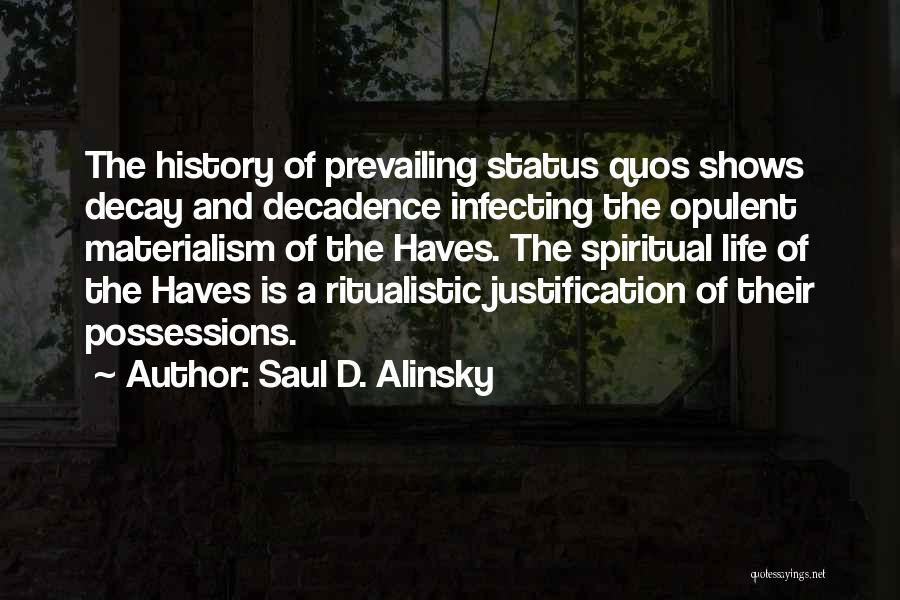 Should Haves Quotes By Saul D. Alinsky