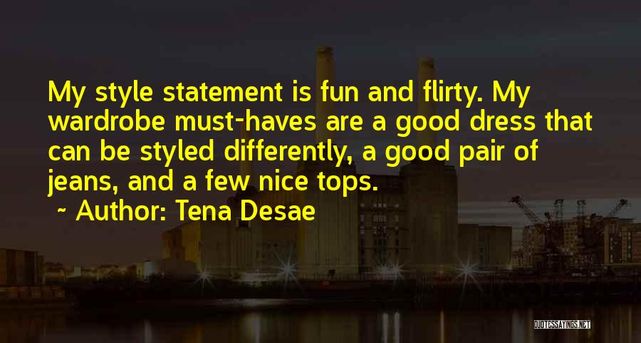 Should Haves Quotes By Tena Desae