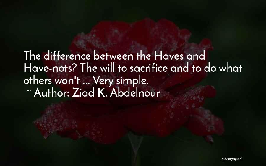 Should Haves Quotes By Ziad K. Abdelnour