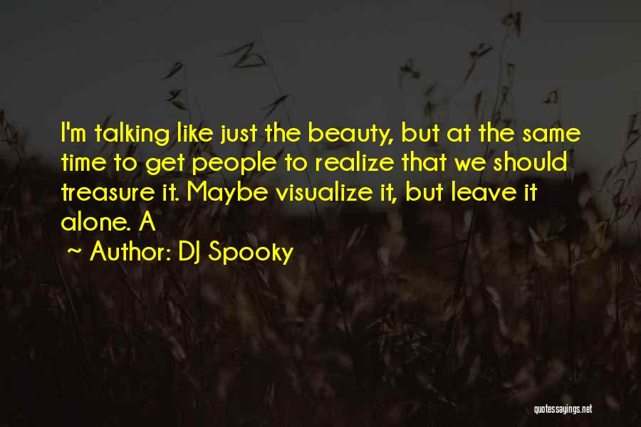 Should I Leave Quotes By DJ Spooky