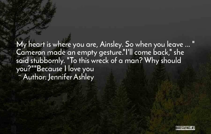 Should I Leave Quotes By Jennifer Ashley