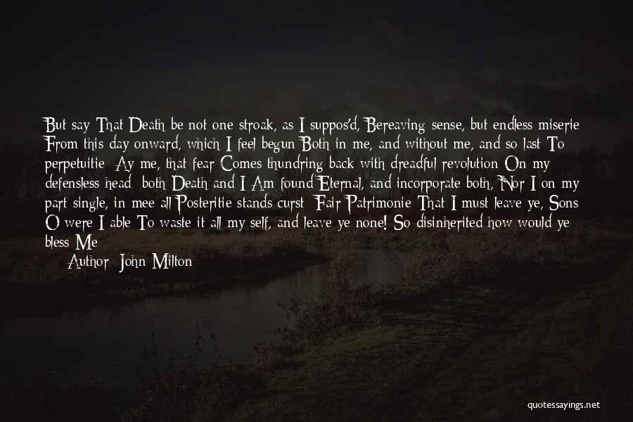 Should I Leave Quotes By John Milton