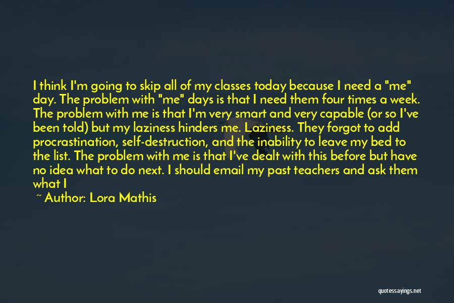 Should I Leave Quotes By Lora Mathis