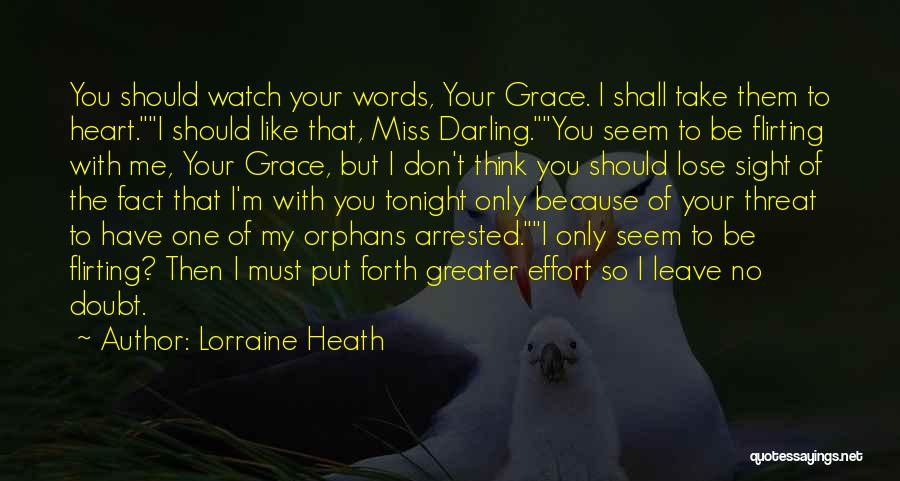 Should I Leave Quotes By Lorraine Heath