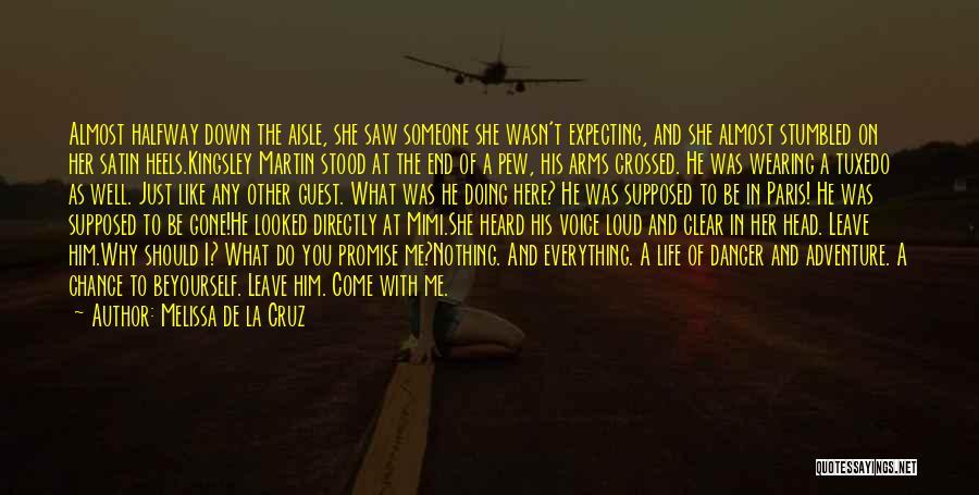 Should I Leave Quotes By Melissa De La Cruz
