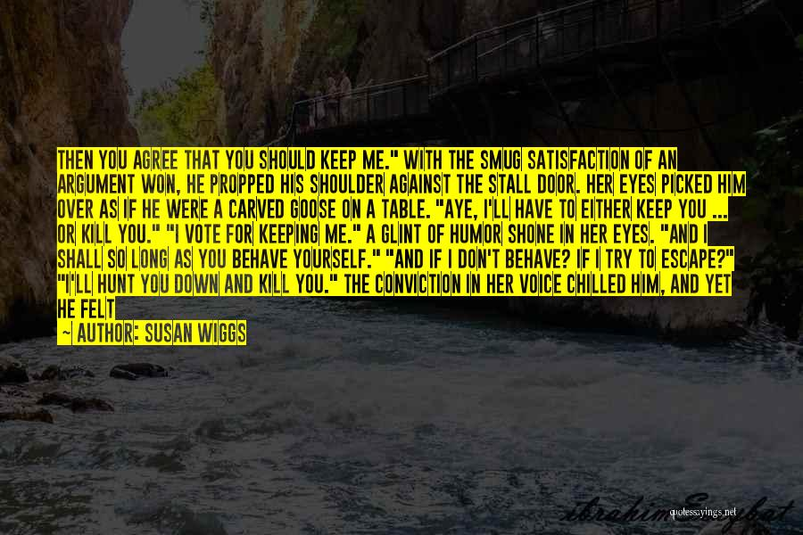 Should I Leave Quotes By Susan Wiggs