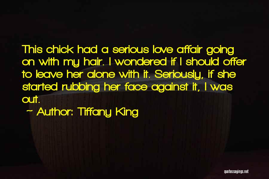 Should I Leave Quotes By Tiffany King