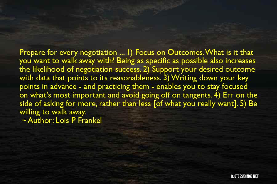 Should I Walk Away Or Stay Quotes By Lois P Frankel