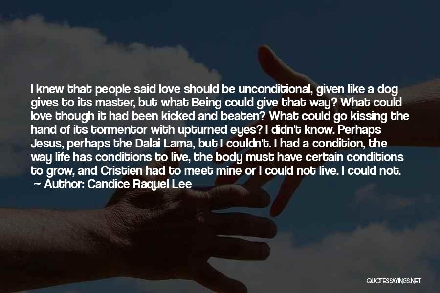 Should Not Give Up Quotes By Candice Raquel Lee