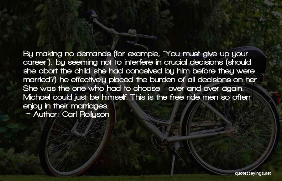 Should Not Give Up Quotes By Carl Rollyson