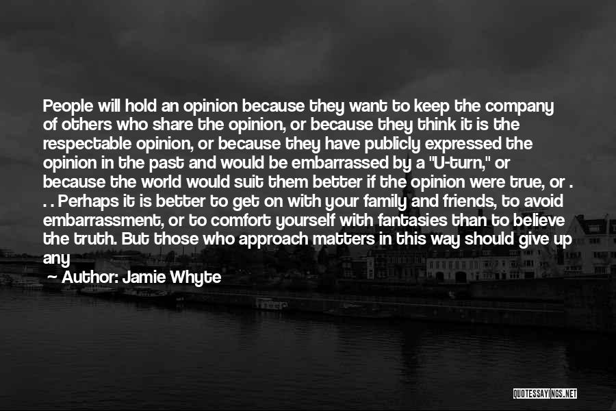 Should Not Give Up Quotes By Jamie Whyte