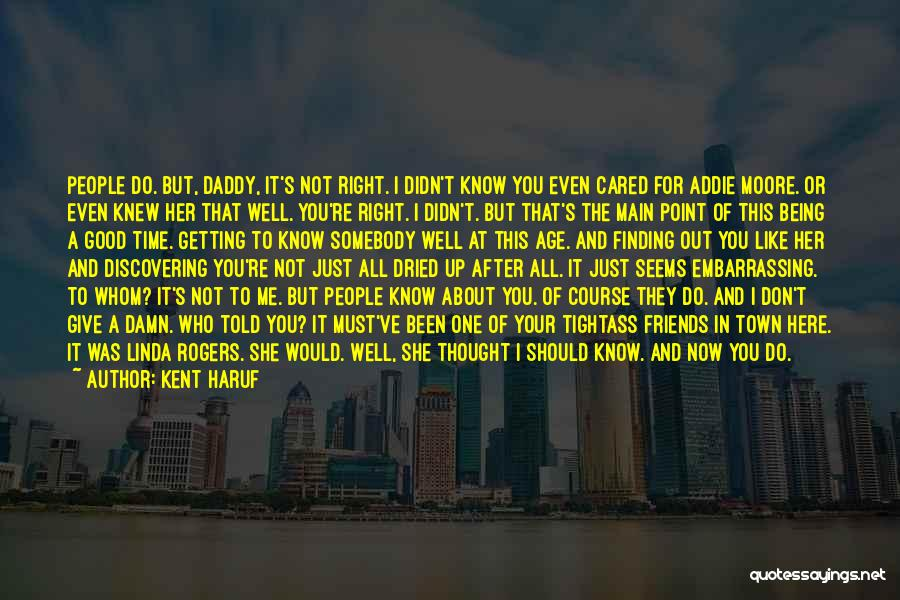 Should Not Give Up Quotes By Kent Haruf