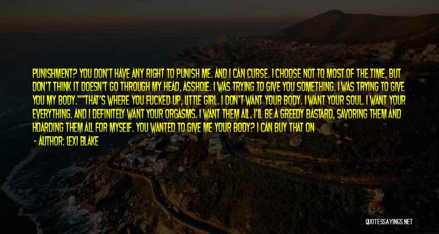 Should Not Give Up Quotes By Lexi Blake
