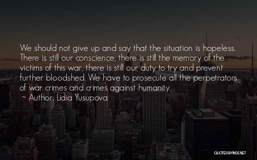 Should Not Give Up Quotes By Lidia Yusupova