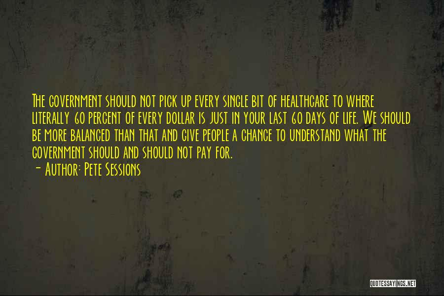 Should Not Give Up Quotes By Pete Sessions