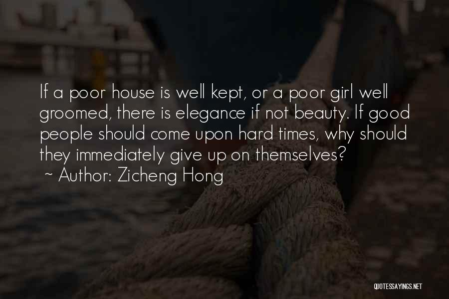Should Not Give Up Quotes By Zicheng Hong