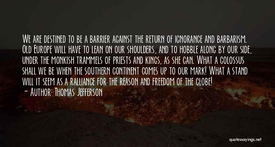 Shoulders To Lean On Quotes By Thomas Jefferson